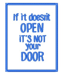 Its Not Your Door embroidery design