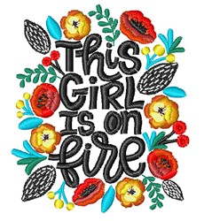 Girl Is On Fire embroidery design