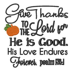 Give Thanks To The Lord embroidery design