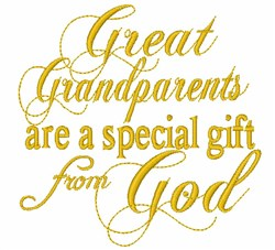 Great Grandparents Are A Gift embroidery design