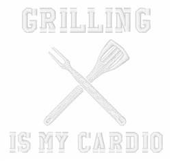 Grilling Is My Cardio embroidery design