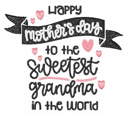 Sweetest Grandma In The World embroidery design