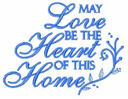 Love Heart Home embroidery design