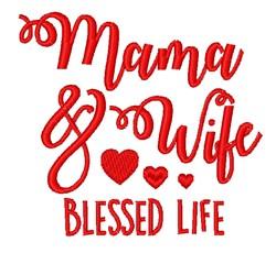 Mama & Wife embroidery design