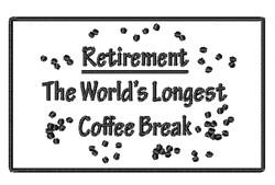 Worlds Longest Coffee Break embroidery design