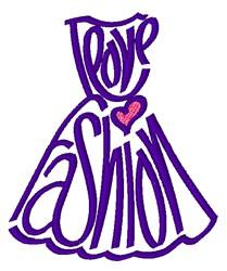 Love Fashion embroidery design