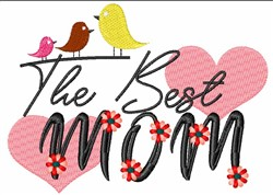 The Best Mom embroidery design
