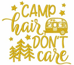 Camp Hair Dont Care embroidery design