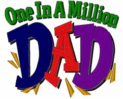 One In A Million Dad embroidery design