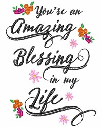 Blessing In My Life embroidery design