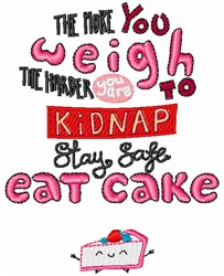 Stay Safe Eat Cake embroidery design