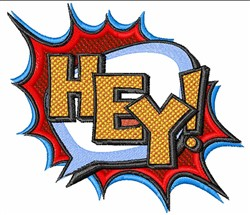 Comic Book Hey! embroidery design