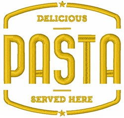 Delicious Pasta Served Here embroidery design