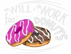 Will Work For Donuts embroidery design