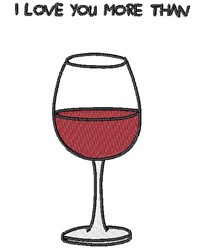 More Than Wine embroidery design