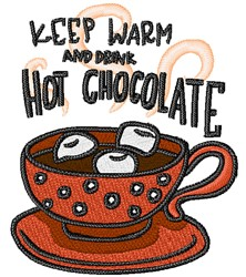 Drink Hot Chocolate embroidery design