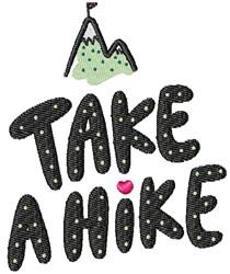 Take A Hike Mountain embroidery design