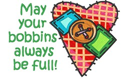 May Your Bobbins Be Full embroidery design