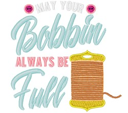 May Your Bobbie Be Full embroidery design