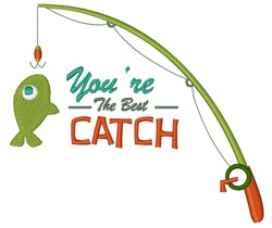 The Best Catch embroidery design