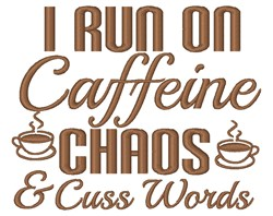 Run On Caffeine embroidery design