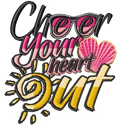Cheer Heart Out embroidery design