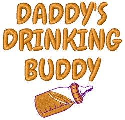 Daddys Drinking Buddy embroidery design
