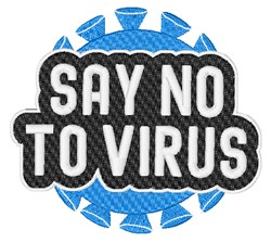 Say No To Virus embroidery design