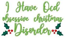 Obsessive Christmas Disorder embroidery design