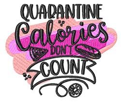 Quarantine Calories embroidery design