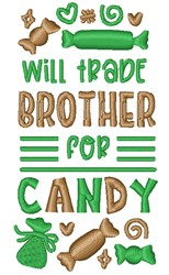 Trade Brother For Candy embroidery design