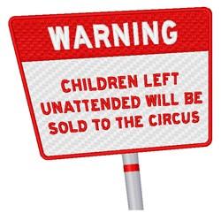 Children Left Unattended embroidery design