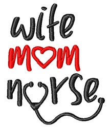 Wife Mom Nurse embroidery design