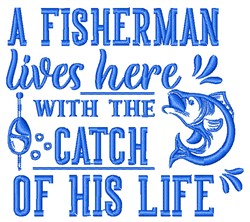 Catch Of His Life embroidery design