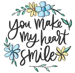 You Make My Heart Smile embroidery design