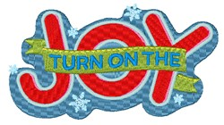 Turn On The Joy embroidery design