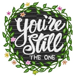 Youre Still The One embroidery design