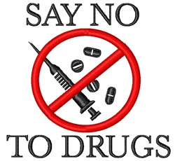 Say No To Drugs embroidery design