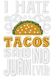 I Hate Tacos embroidery design