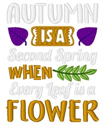 Autumn Is Second Spring embroidery design