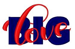 Big Love embroidery design