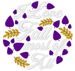 Love Fall Most Of All embroidery design