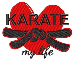 Karate My Life embroidery design