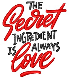 Secret Ingredient Is Love embroidery design