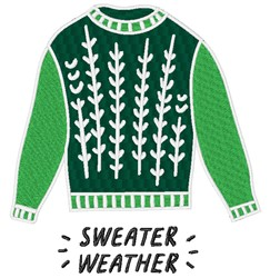 Green Sweater Weather embroidery design