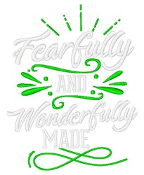 Fearfully And Wonderfully Made embroidery design