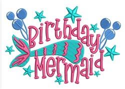 Birthday Mermaid embroidery design