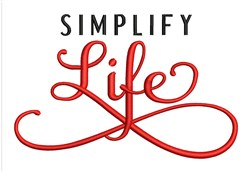 Simplify Life embroidery design