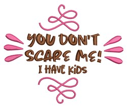Dont Scare Me embroidery design
