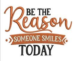 Reason Someone Smiles embroidery design